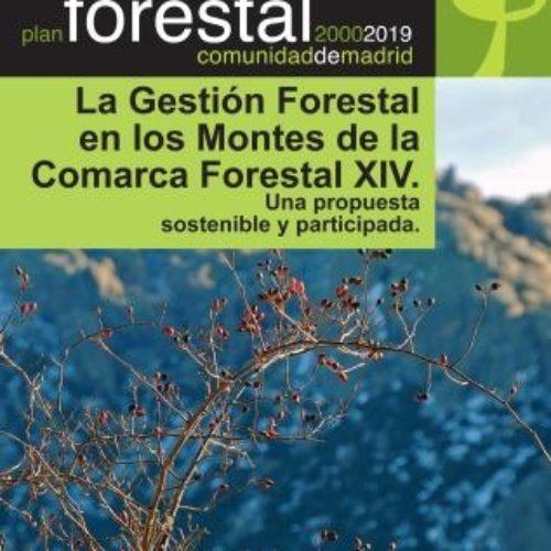 Ordenación forestal participativa de la comarca XIV de la Cuenca Alta del Manzanares